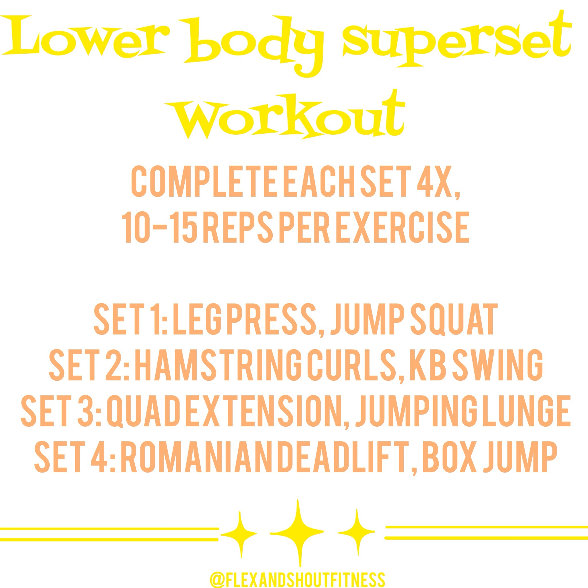 Quads Flex And Shout Fitness Superset Style Circuit Bootcamp Workout Ideas Lower Body Super Set