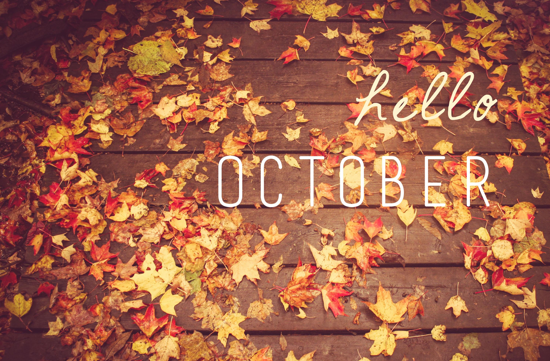 Hello October 2